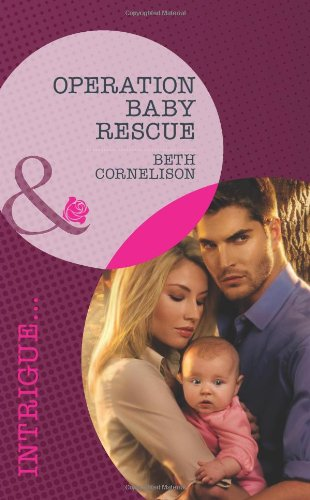 9780263895285: Operation Baby Rescue (Mills & Boon Intrigue)