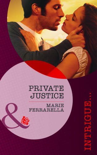 Private Justice (Mills & Boon Intrigue): Mills & Boon