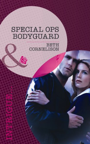 Special Ops Bodyguard (The Kelley Legacy, Book: Beth Cornelison