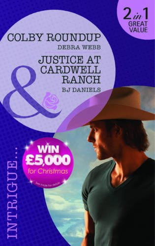 9780263895810: Colby Roundup/Justice at Cardwell Ranch