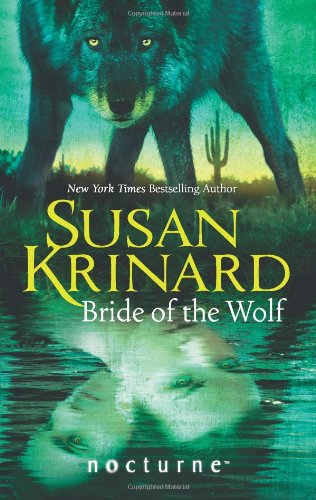 9780263895971: Bride of the Wolf (Mills & Boon Nocturne)