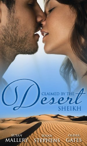 9780263896244: Claimed by the Desert Sheikh: The Sheikh and the Pregnant Bride / Desert King, Pregnant Mistress / Desert Prince, Expectant Mother (Mills & Boon M&B)