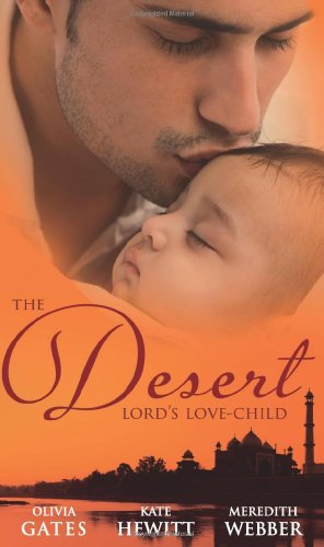 9780263896251: Desert Lord's Love-Child (Mills & Boon Special Releases)