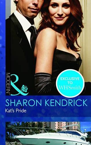 9780263896404: Kat's Pride (Mills & Boon Modern)