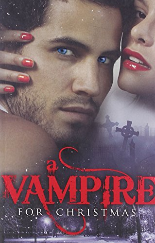 9780263896480: A Vampire for Christmas