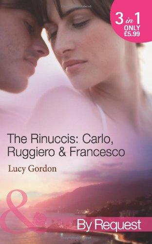 9780263896756: The Rinuccis: Carlo, Ruggiero & Francesco (Mills & Boon by Request)