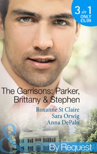 The Garrisons: Parker, Brittany & Stephen: The: Roxanne St. Claire,