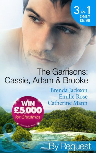 9780263897081: The Garrisons: Cassie, Adam & Brooke: Stranded with the Tempting Stranger / Secrets of the Tycoon's Bride / The Executive's Surprise Baby (The Garrisons, Book 4) (Mills & Boon by Request)
