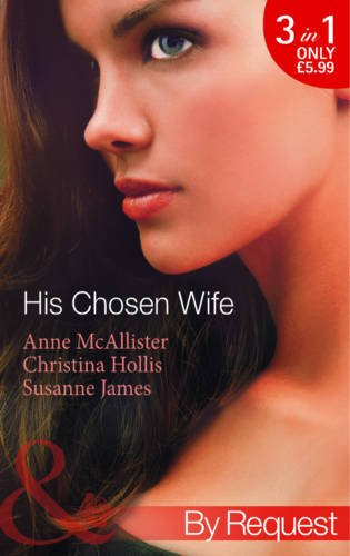 9780263897098: His Chosen Wife (Mills & Boon by Request)