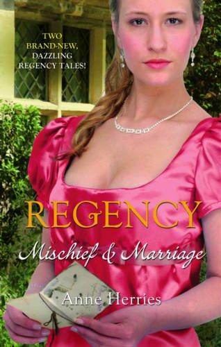 9780263897227: Regency: Mischief & Marriage (Mills & Boon Special Releases - Regency Collection)