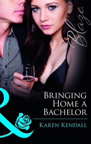 9780263897371: Bringing Home a Bachelor (Mills and Boon Blaze)