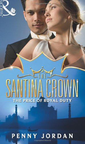 9780263897630: Price of Royal Duty (Mills & Boon - The Santina Crown)