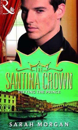 9780263897654: Defying the Prince (Mills & Boon - The Santina Crown)