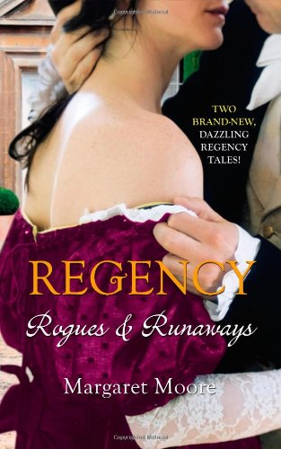 Regency: Rogues and Runaways: A Lover's Kiss: Moore, Margaret