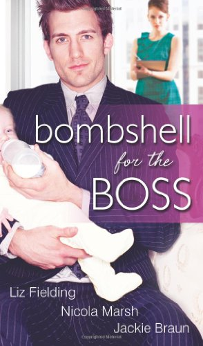 Bombshell for the Boss (Mills & Boon Special Releases): Mills & Boon S/O