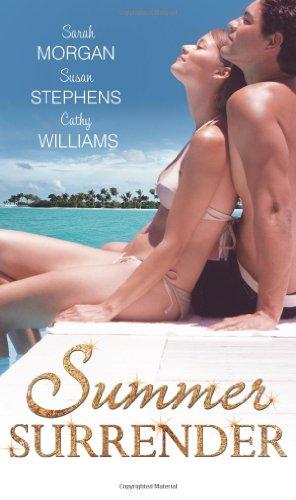 9780263897838: Summer Surrender. Sarah Morgan, Susan Stephens, Cathy Williams