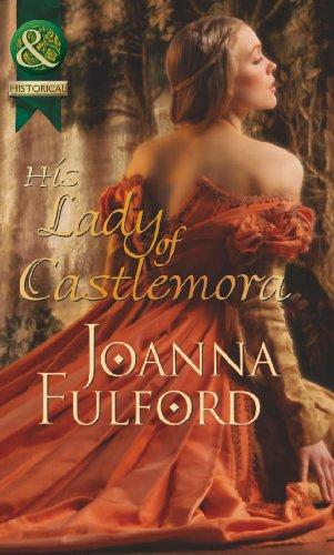 9780263898330: His Lady of Castlemora