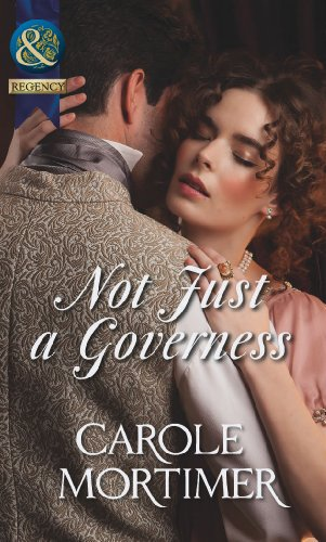 9780263898415: Not Just a Governess (Mills & Boon Historical)