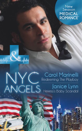 9780263898811: NYC Angels Redeeming the Playboy / NYC Angels Heiress's Baby Scandal