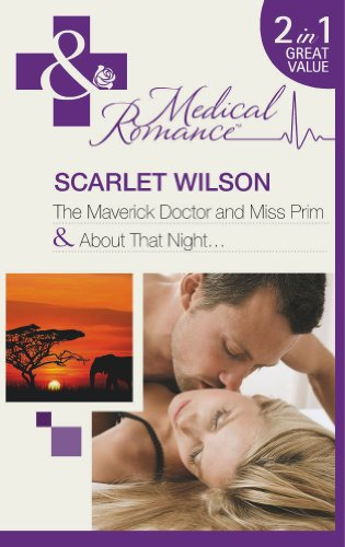 9780263899061: Maverick Doctor and Miss Prim / About That Night (Mills & Boon Medical)