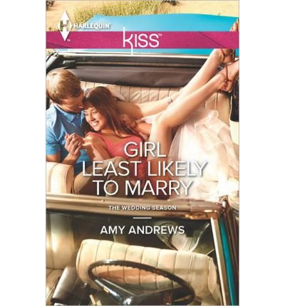 9780263899528: Girl Least Likely to Marry (Mills & Boon RIVA)