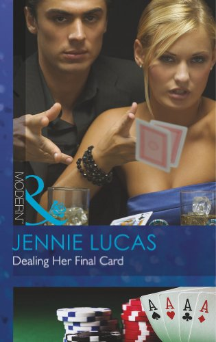 9780263899795: Dealing Her Final Card (Mills and Boon Modern)