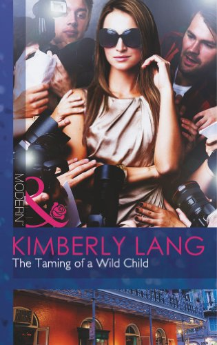 The Taming of a Wild Child (Mills: Kimberly Lang