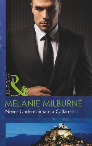 9780263900521: Never Underestimate A Caffarelli