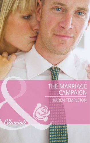 9780263901030: The Marriage Campaign (Mills & Boon Cherish)