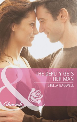 9780263901290: The Deputy Gets Her Man