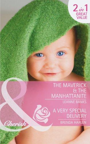 The Maverick & the Manhattanite: The Maverick: Harlen, Brenda, Banks,