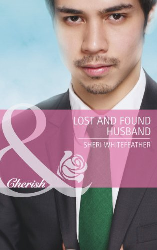 Lost and Found Husband (Mills and Boon: Sheri WhiteFeather