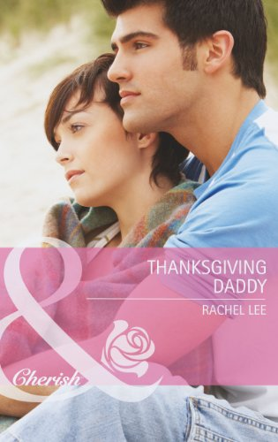 9780263901603: Thanksgiving Daddy