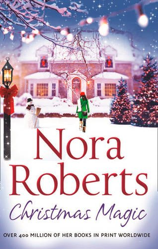 9780263902136: Christmas Magic. Nora Roberts