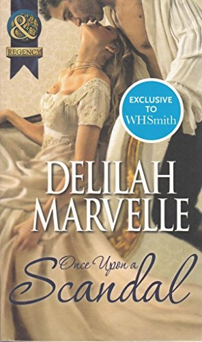9780263902181: Once Upon a Scandal (Mills & Boon Historical) (The Scandal Series - Book 2)