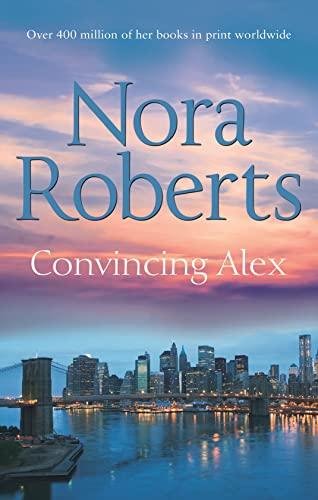 9780263902389: Convincing Alex