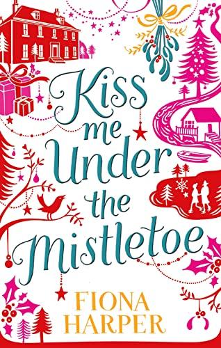 9780263902518: Kiss Me Under the Mistletoe
