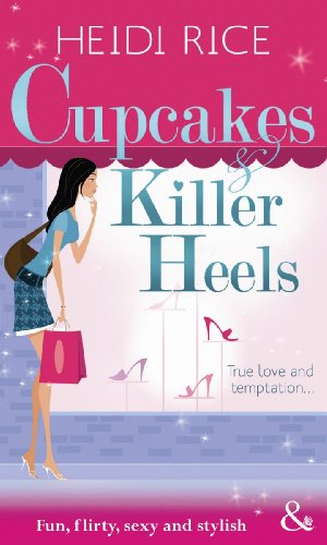 9780263902662: Cupcakes and Killer Heels (Mills & Boon Riva)