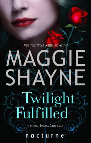 9780263903904: Twilight Fulfilled (Mills & Boon Nocturne)