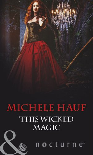9780263904048: This Wicked Magic (Mills & Boon Nocturne)