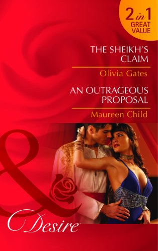 9780263904451: The Sheikh's Claim / An Outrageous Proposal