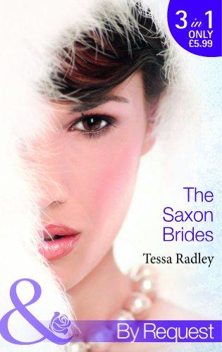 The Saxon Brides: Mistaken Mistress / Spaniard's: Radley, Tessa