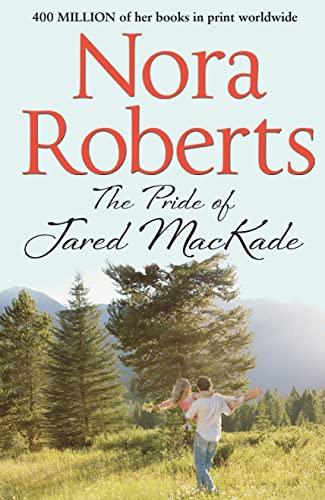 9780263904550: The Pride of Jared MacKade (The MacKade Brothers, Book 2)