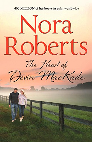 9780263904567: The Heart of Devin MacKade (The MacKade Brothers)
