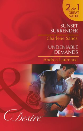 9780263904673: Sunset Surrender / Undeniable Demands