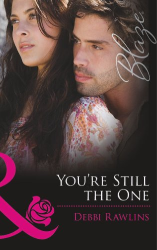 9780263905076: You're Still the One (Mills and Boon Blaze)