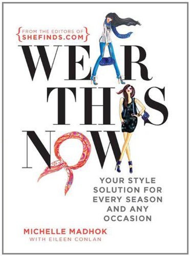 Wear This Now: Madhok, Michelle