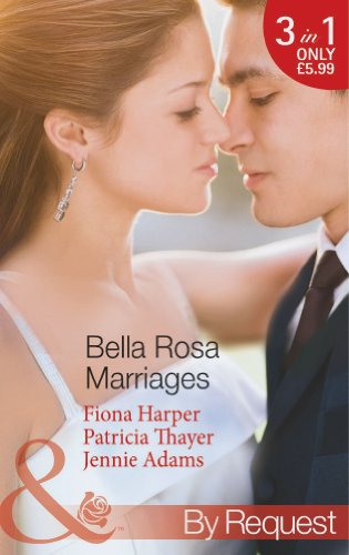 9780263905533: Bella Rosa Marriages (Mills & Boon by Request)