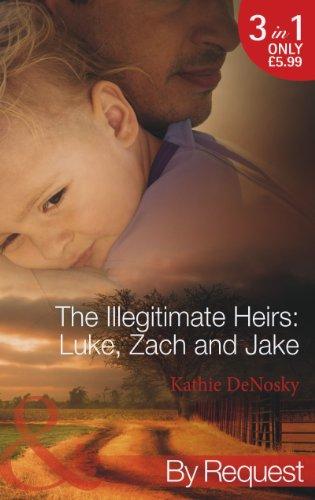 9780263905724: The Illegitimate Heirs: Luke, Zach and Jake: Bossman Billionaire / One Night, Two Babies / The Billionaire's Unexpected Heir (The Illegitimate Heirs, Book 4)