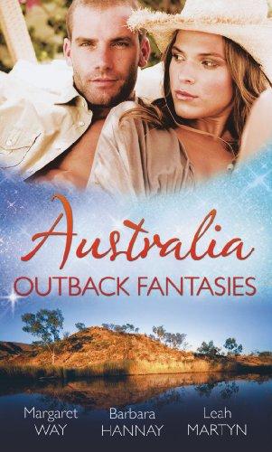 Australia: Outback Fantasies: Outback Heiress, Surprise Proposal: Margaret Way, Barbara